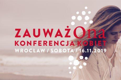 Konferencja dla Kobiet ZauważOna
